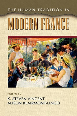 Image for The Human Tradition in Modern France (The Human Tradition around the World series)