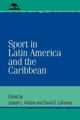 Image for Sport in Latin America and the Caribbean (Jaguar Books on Latin America)