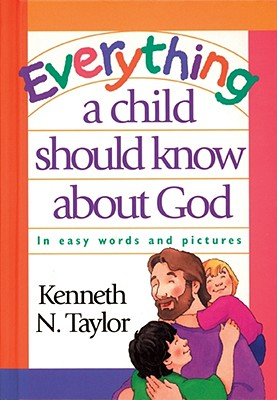 Image for Everything a Child Should Know About God