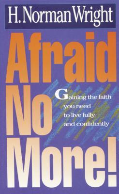 Image for Afraid No More!