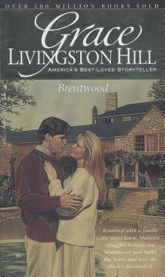 Image for Brentwood (Grace Livingston Hill #18)