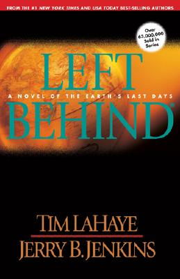 Image for Left Behind: A Novel of the Earth's Last Days (Left Behind, Book 1)