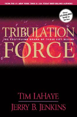 Image for Tribulation Force: The Continuing Drama of Those Left Behind (Left Behind No. 2)