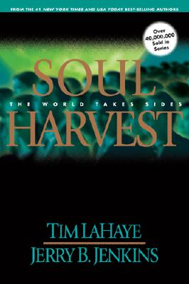 Image for Soul Harvest: The World Takes Sides (Left Behind No. 4)