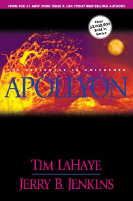 Apollyon: The Destroyer Is Unleashed (Left Behind No. 5), Jerry B. Jenkins, Tim F. LaHaye