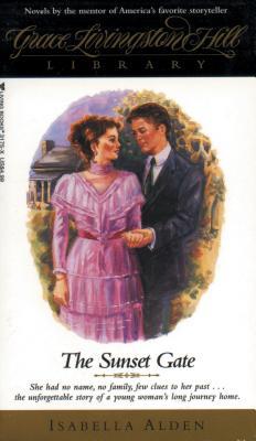Image for The Sunset Gate (Grace Livingston Hill Library)