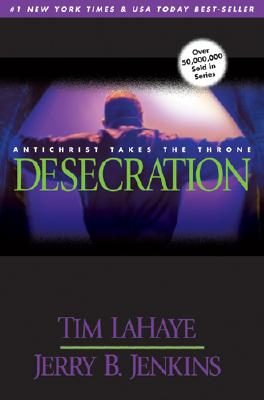 Image for Desecration: Antichrist Takes the Throne (Left Behind No. 9)