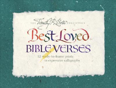 Best-Loved Bible Verses (Timothy R. Botts Collection), Timothy R. Botts (Illustrator)