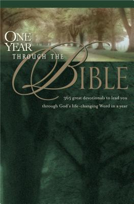 Image for One Year Through the Bible: With Devotionals (New Living Translation)