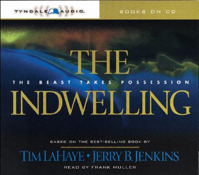 Image for The Indwelling: The Beast Takes Possession (Left Behind)