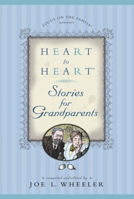 Image for Heart to Heart Stories for Grandparents (Heart to Heart Series)