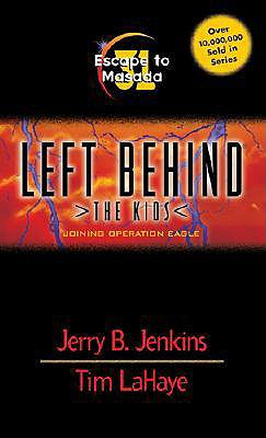 Escape To Masada [Left Behind: The Kids 31], Jenkins, Jerry B.; LaHaye, Tim