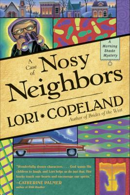 Image for A Case of Nosy Neighbors (A Morning Shade Mystery)