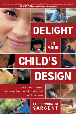 Image for Delight In Your Child's Design