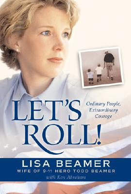 Image for Let's Roll!: Ordinary People, Extraordinary Courage