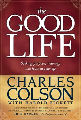 Image for The Good Life: Seeking Purpose, Meaning, and Truth in Your Life (Signed)