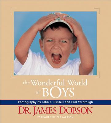 The Wonderful World of Boys, James C. Dobson
