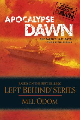 Image for Apocalypse Dawn, The Earth's Last Days: The Battle Begins (Left Behind Series)