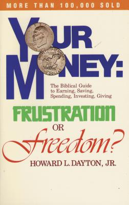Image for Your Money: Frustration or Freedom