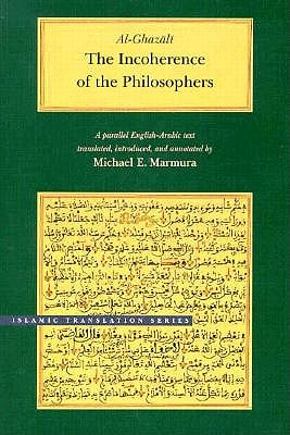 Image for The Incoherence of the Philosophers (Brigham Young University - Islamic Translation Series)
