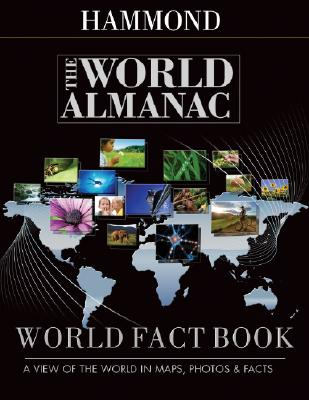 Image for Hammond The World Almanac World Fact Book: A View of the World in Maps, Photos, & Facts
