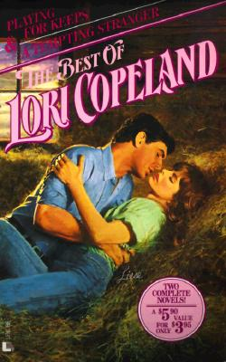 Playing for Keeps/a Tempting Stranger, LORI COPELAND