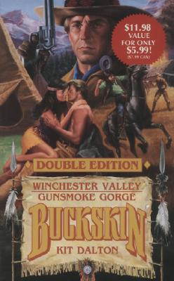 Image for Buckskin Double Edition Winchester Valley and Gunsmoke Gorge