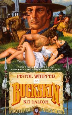 Pistol Whipped (Buckskin), Kit Dalton