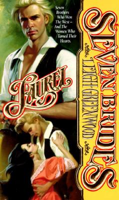 Laurel (Seven Brides), Leigh Greenwood
