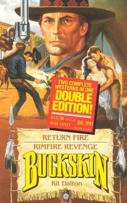 Image for Return Fire / Rimfire Revenge (Buckskin)