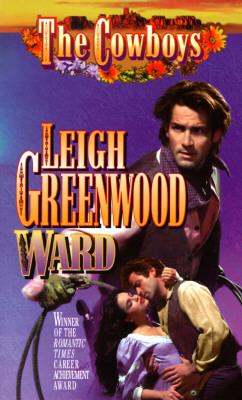 Ward (The Cowboys), LEIGH GREENWOOD