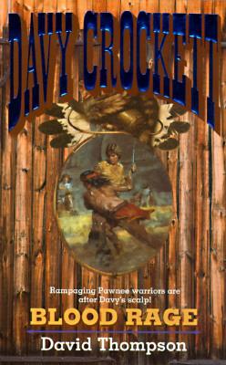 Image for Blood Rage (Davy Crockett)