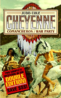 Image for Cheyenne (Comancheros & War Party)