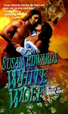 White Wolf, Susan Edwards