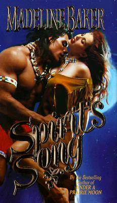 Spirit's Song (Leisure Historical Romance), Baker,Madeline