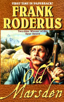 Old Marsden, Frank Roderus