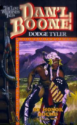 "Image for ""By Honor Bound (Dan'L Boone, the Lost Wilderness Tales Series)"""