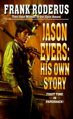 Image for Jason Evers: His Own Story