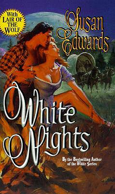 White Nights (Leisure Historical Romance), SUSAN EDWARDS