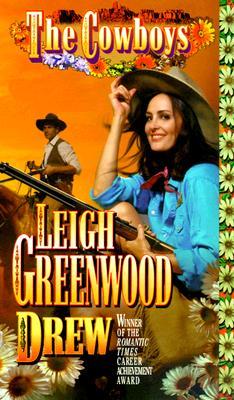 Drew (Cowboys), LEIGH GREENWOOD