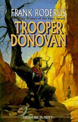 Trooper Donovan, Frank Roderus