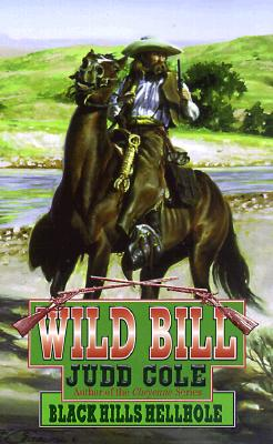 Image for Black Hills Hellhole (Wild Bill, 6)