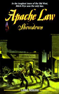 Image for Apache Law: Showdown (Apache Law, 4)
