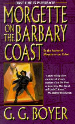 Image for Morgette on the Barbary Coast