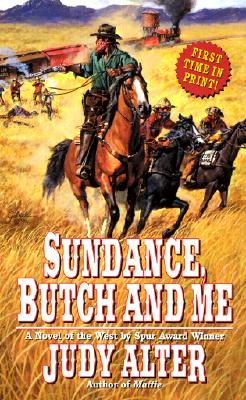 Image for Sundance, Butch and Me