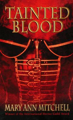 Tainted Blood, MARY ANN MITCHELL