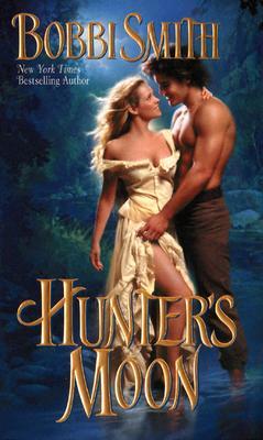 Hunter's Moon (Half-Moon Ranch), Bobbi Smith
