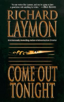 Come Out Tonight, Laymon, Richard
