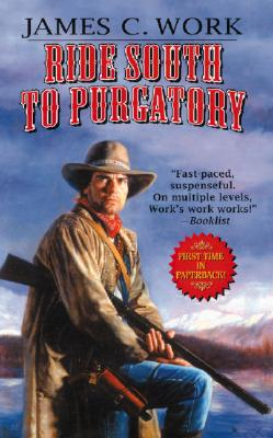 Image for Ride South to Purgatory