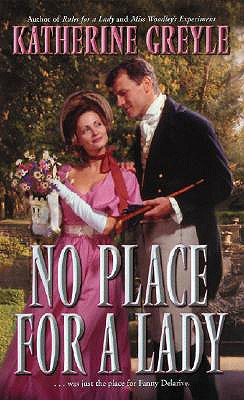 No Place for a Lady, KATHERINE GREYLE